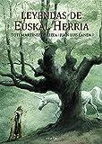 Leyendas de Euskal Herria (Euskal Kultura - Cultura Vasca)