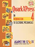 OuarkXPress 4: An Introduction to Electronic Mechanicals, Revised Edition, and Student CD Package