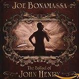 The Ballad of John Henry - oe Bonamassa