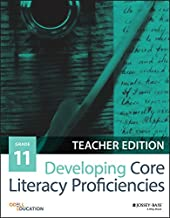 Developing Core Literacy Proficiencies, Grade 11