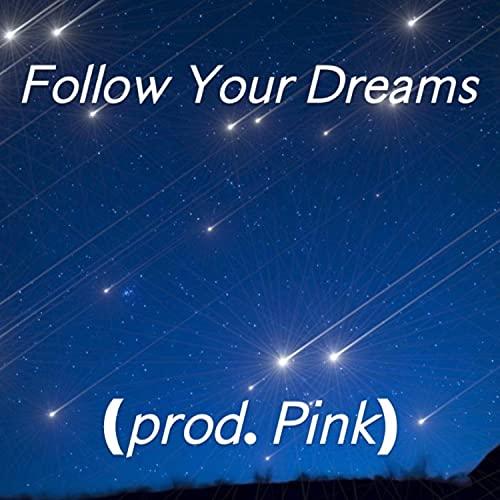Follow Your Drems