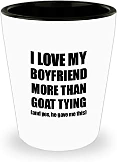 Goat Tying Girlfriend Shot Glass Funny Valentine Gift Idea For My Gf Lover From Boyfriend Liquor Alcohol 1.5 Oz Shotglass