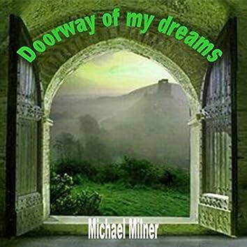 Doorway of My Dreams