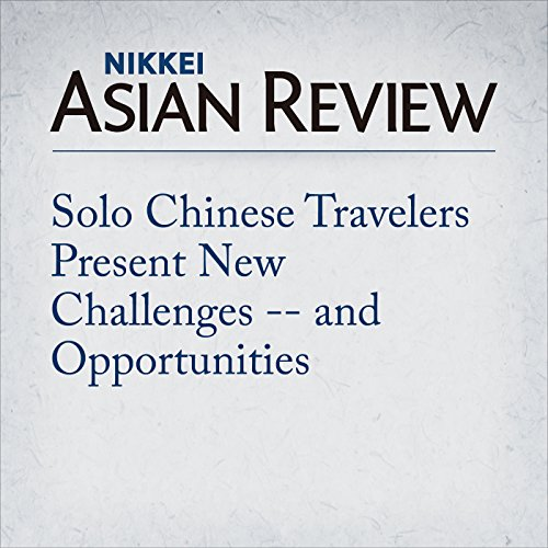 Solo Chinese Travelers Present New Challenges -- and Opportunities | Jennifer Lo