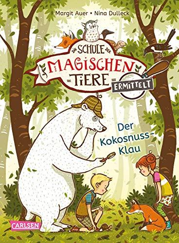 Die Schule der magischen Tiere ermittelt 3: Der Kokosnuss-Klau (Zum Lesenlernen) (3)