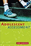 Image of Adolescent Assessment: Identifying Developmental, Psychological, and Behavioral Issues