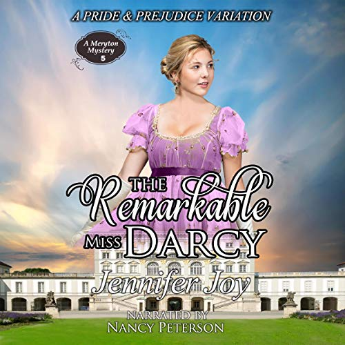 Couverture de The Remarkable Miss Darcy: A Pride & Prejudice Variation