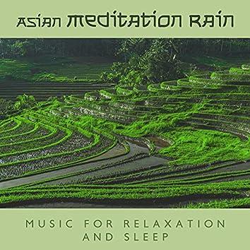 Asian Meditation Rain Music for Relaxation and Sleep