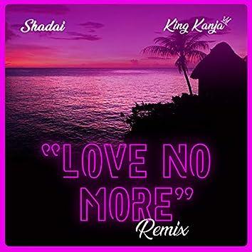 Love No More (Remix)