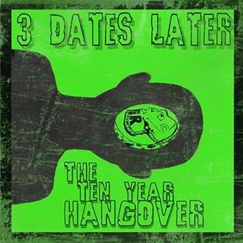 The Ten Year Hangover
