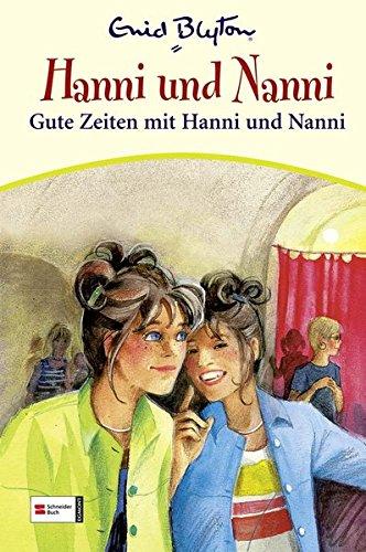 Hanni & Nanni, Band 20: Gute Zeiten mit Hanni und Nanni