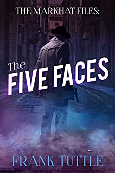 The Five Faces  The Markhat Files Book 6
