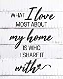 What I Love Most About My Home Is Who I Share It With - Wall Decor Art Print on a white background - 8x10 unframed print - great gift for mothers and mothers-to-be