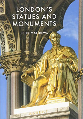 London's Statues and Monuments: Revised Edition (Shire Library, Band 839)