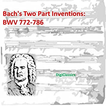 Bach: Two Part Inventions, BWV 772-786 (Includes Reinventions)