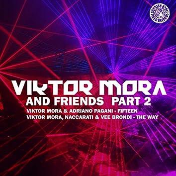 Viktor Mora & Friends, Pt. 2 EP