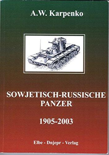 Sowjetisch-Russische Panzer 1905-2003