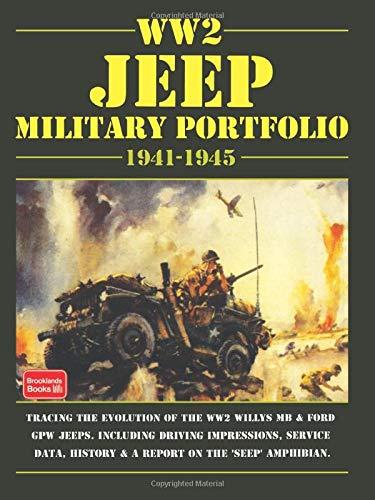 WW2 Jeep Military Portfolio 1941-1945: Military (Brooklyns Military Vehicles)