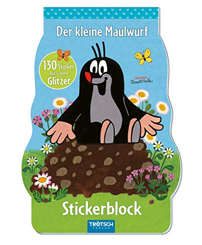 Trötsch Der kleine Maulwurf Stickerblock: Stickerblock Stickerbuch Beschäftigungsblock