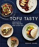 Tofu Tasty: Vibrant, Versatile Recipes with Tofu