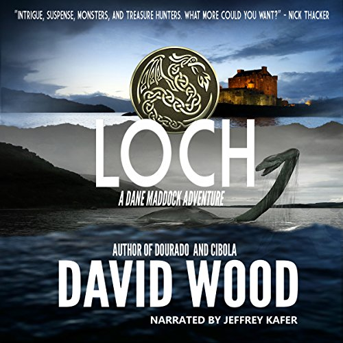 Loch: A Dane Maddock Adventure Audiobook By David Wood cover art