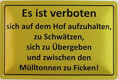 Blechschild 20x30cm gewölbt Es ist verboten Hof Mülltonnen Spruch Humor Deko Geschenk Schild