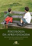 Psicologia da aprendizagem: Da teoria do condicionamento ao construtivismo