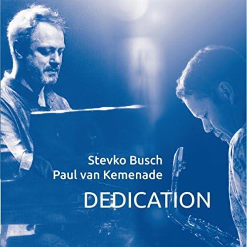 Paul Van Kemenade & Stevko Busch