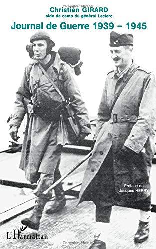 JOURNAL DE GUERRE 1939 -1945: Témoignage
