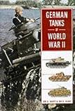 German Tanks of World War II by Stephen Hart (1998-10-01)