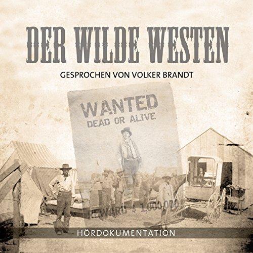 Der Wilde Westen audiobook cover art