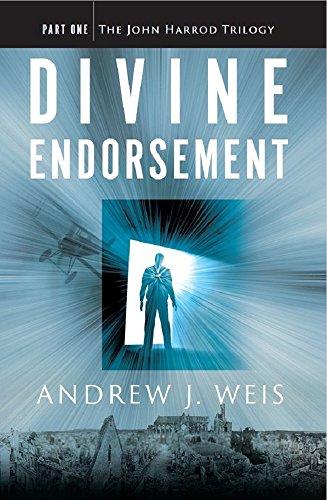 Divine Endorsement: Part One of the John Harrod Trilogy
