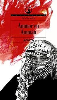 Ammor en Ammán   par Berta Vias Mahou