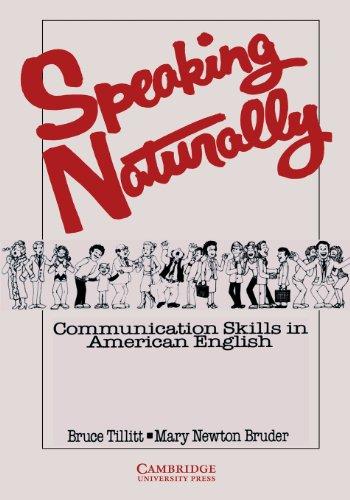 Tillitt, B: Speaking Naturally Student's book: Communication Skills in American English