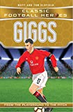 Giggs: From the Playground to the Pitch