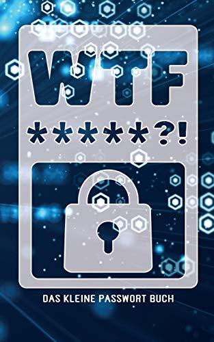Das Kleine Passwort Buch: offline alle Internet Logins, Handy Pins und Codes von digitalen Geräten und analogen Produkten organisieren und verwalten | ... selber gestalten | 12.7 x 20.3 cm | 66 Seiten