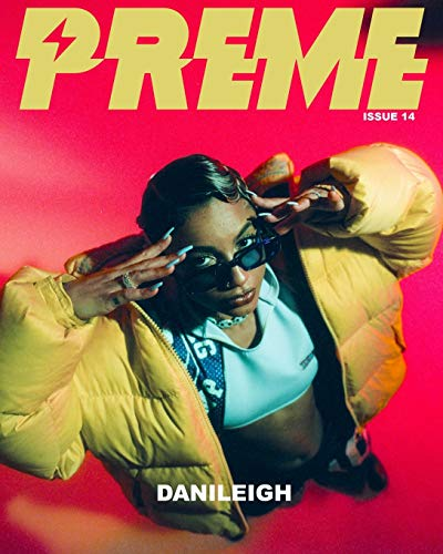 Preme Magazine Issue 7: Danileigh + Luke James