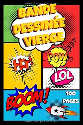 Bande dessinée vierge: Carnets Dessins Comics | Carnet de dessin pour créer des comics BD pour enfants, adultes et ados | 100 pages