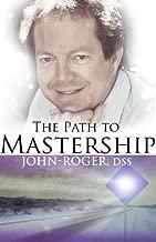 The Path to Mastership (English Edition)