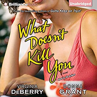 What Doesn't Kill You audiobook cover art