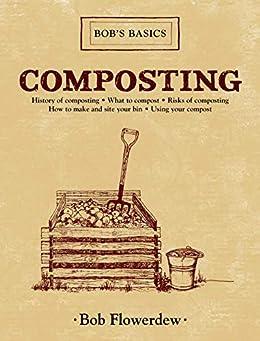 Composting: Bob's Basics by [Bob Flowerdew]