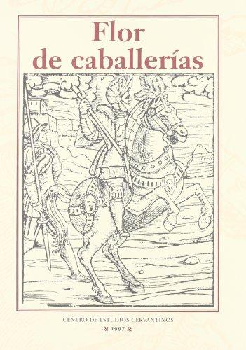 Flor de caballerias (Los libros de rocinante)