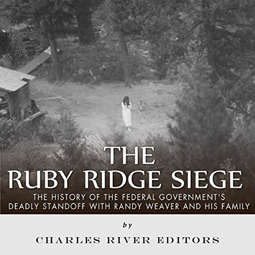 The Ruby Ridge Siege audiobook cover art