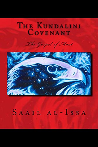 The Kundalini Covenant: The Gospel of Ma'at (The Pleiadian Paradigm Book 2)