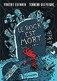 Le rock est mort, vive le rock! (Musique) - Format Kindle - 9782081448568 - 13,99 €