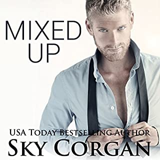 Mixed Up                   By:                                                                                                                                 Sky Corgan                               Narrated by:                                                                                                                                 Smokey St. Clair                      Length: 5 hrs and 37 mins     48 ratings     Overall 3.6
