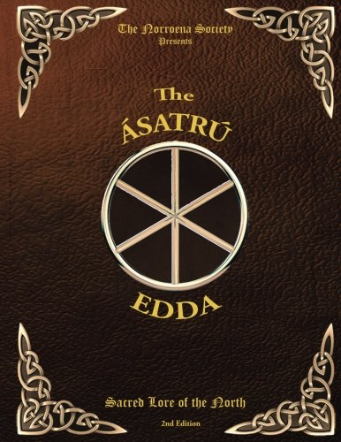 The Asatru Edda: Sacred Lore of the North
