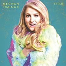 Title by MEGHAN TRAINOR (2015-03-04)