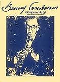 Benny Goodman - Composer/Artist:...
