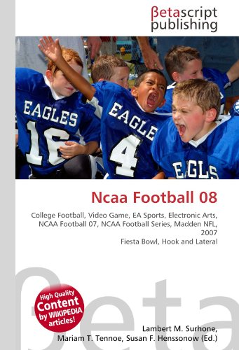 Ncaa Football 08: College Football, Video Game, EA Sports, Electronic Arts, NCAA Football 07, NCAA Football Series, Madden NFL, 2007 Fiesta Bowl, Hook and Lateral